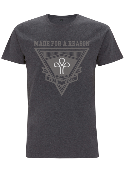 T´ MADE FOR A REASON grau unisex
